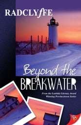 Beyond the Breakwater ebook by Radclyffe