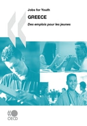 Jobs for Youth/Des emplois pour les jeunes: Greece 2010 ebook by Collective
