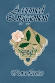 Assumed Engagement ebook by Kara Louise