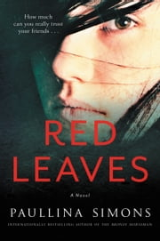 Red Leaves - A Novel ebook by Paullina Simons