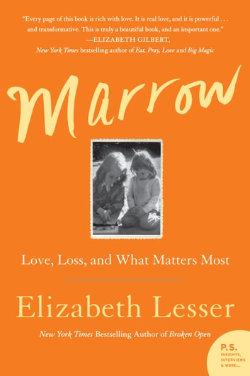 Marrow - A Love Story ebook by Elizabeth Lesser