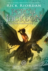 Titan's Curse The ebook by Rick Riordan