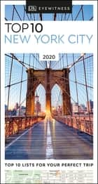 DK Eyewitness Top 10 New York City ebook by DK Eyewitness