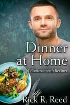 Dinner at Home ebook by