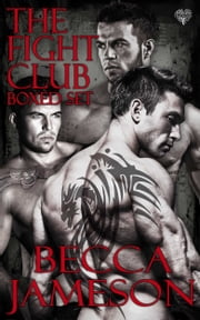 The Fight Club Boxed Set ebook by Becca Jameson