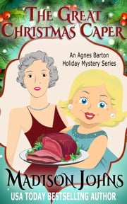 The Great Christmas Caper ebook by Madison Johns