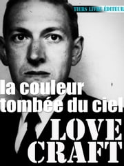 La couleur tombée du ciel ebook by François Bon,Howard Phillips Lovecraft