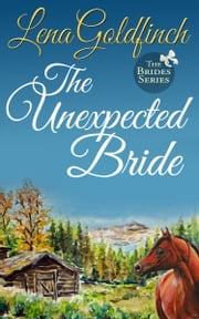 The Unexpected Bride ebook by Lena Goldfinch