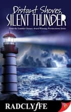 Distant Shores Silent Thunder ebook by Radclyffe