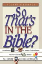 So That's in the Bible? ebook by John Perry