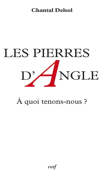 Les Pierres d'angle ebook by Chantal Delsol
