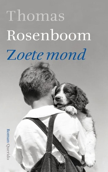 Zoete mond ebook by Thomas Rosenboom