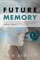 Future Memory ebook by