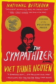 The Sympathizer - A Novel (Pulitzer Prize for Fiction) ebook by Kobo.Web.Store.Products.Fields.ContributorFieldViewModel