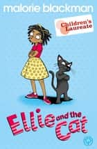 Ellie And The Cat ebook by Malorie Blackman,Sue Mason