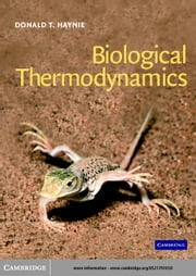 Biological Thermodynamics ebook by Haynie, Donald T.