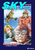 Sky - Volume 1 ebook by Rokuda Noboru