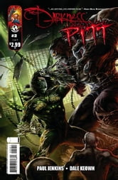 Darkness Pitt #2 (of 3) ebook by Paul Jenkins, Dale Keown, Frank G. D'Armata, Troy Peteri