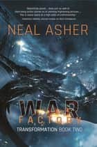 War Factory ebook by Neal Asher