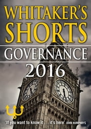 Whitaker's Shorts 2016: Governance ebook by Bloomsbury Publishing