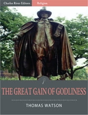 The Great Gain of Godliness 電子書 by Thomas Watson