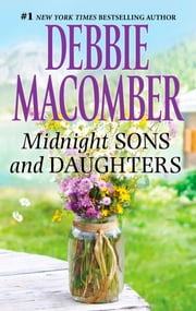 Midnight Sons and Daughters ebook by Debbie Macomber