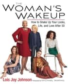 The Woman's Wakeup ebook by Lois Joy Johnson