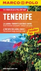Tenerife Marco Polo Pocket Guide: The Travel Guide with Insider Tips ebook by Marco Polo