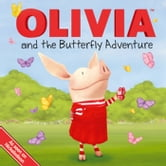 OLIVIA and the Butterfly Adventure - with audio recording ebook by Natalie Shaw