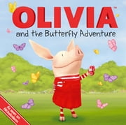 OLIVIA and the Butterfly Adventure - with audio recording ebook by Natalie Shaw,Patrick Spaziante