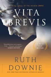 Vita Brevis - A Crime Novel of the Roman Empire ebook by Ruth Downie