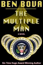 The Multiple Man ebook by Ben Bova
