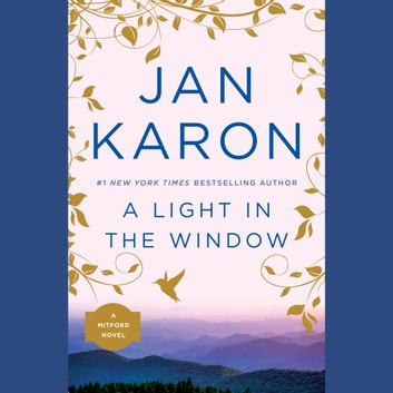 A Light in the Window audiobook by Jan Karon