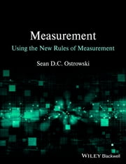 Measurement using the New Rules of Measurement ebook by Sean D. C. Ostrowski