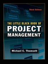 The Little Black Book of Project Management ebook by Michael C. THOMSETT