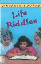 Life Riddles ebook by Melrose Cooper