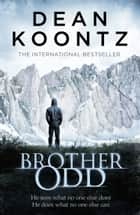 Brother Odd eBook by Dean Koontz