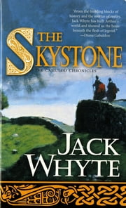 The Skystone - The Dream of Eagles Vol. 1 ebook by Jack Whyte