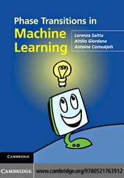 Phase Transitions in Machine Learning ebook by Saitta, Lorenza