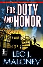 For Duty and Honor ebook by