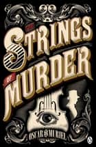 The Strings of Murder ebook by Oscar de Muriel