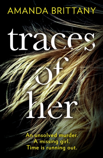 Traces of Her ebook by Amanda Brittany
