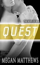 Quest - The Boys of RDA ebook by Megan Matthews