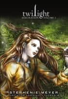 Saga Twilight T01 - Twilight Fascination 1 eBook by Stephenie Meyer, Kim Young