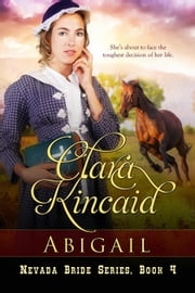 Abigail - Nevada Brides Series, #4 ebook by Clara Kincaid