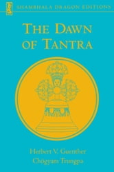 The Dawn of Tantra ebook by Herbert V. Guenther,Chogyam Trungpa