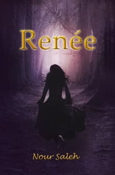 Renee ebook by Nour Saleh