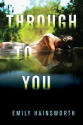 Through to You ebook by Emily Hainsworth