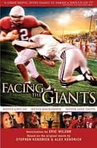 Facing the Giants ebook by Eric Wilson