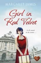 Girl in Red Velvet ebook by